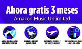 ¡Vuelve la promo! 3 meses gratis en Amazon Music Unlimited para nuevos clientes (PVP 30€)